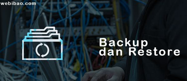 Jasa maintenance Sidoarjo - backup dan restore data